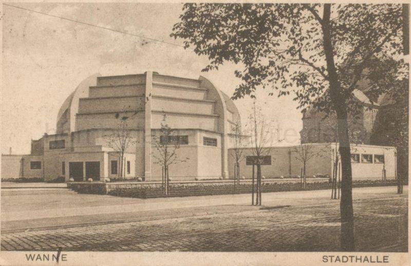 Stadthalle Wanne-Eickel, gelaufen 1927, Foto Stadtarchiv Herne